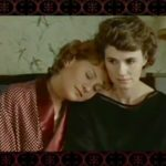Entre Nous. (Isabelle Huppert & Miou Miou im gleichnamigen Film)